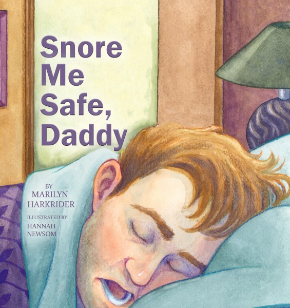 Snore Me Safe, Daddy