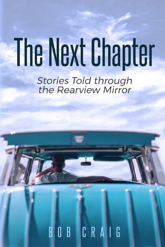 The Next Chapter: Stories Told through the Rearview Mirror