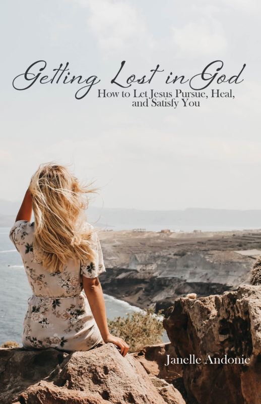 Getting Lost in God: How to Let Jesus Pursue, Heal, and Satisfy You