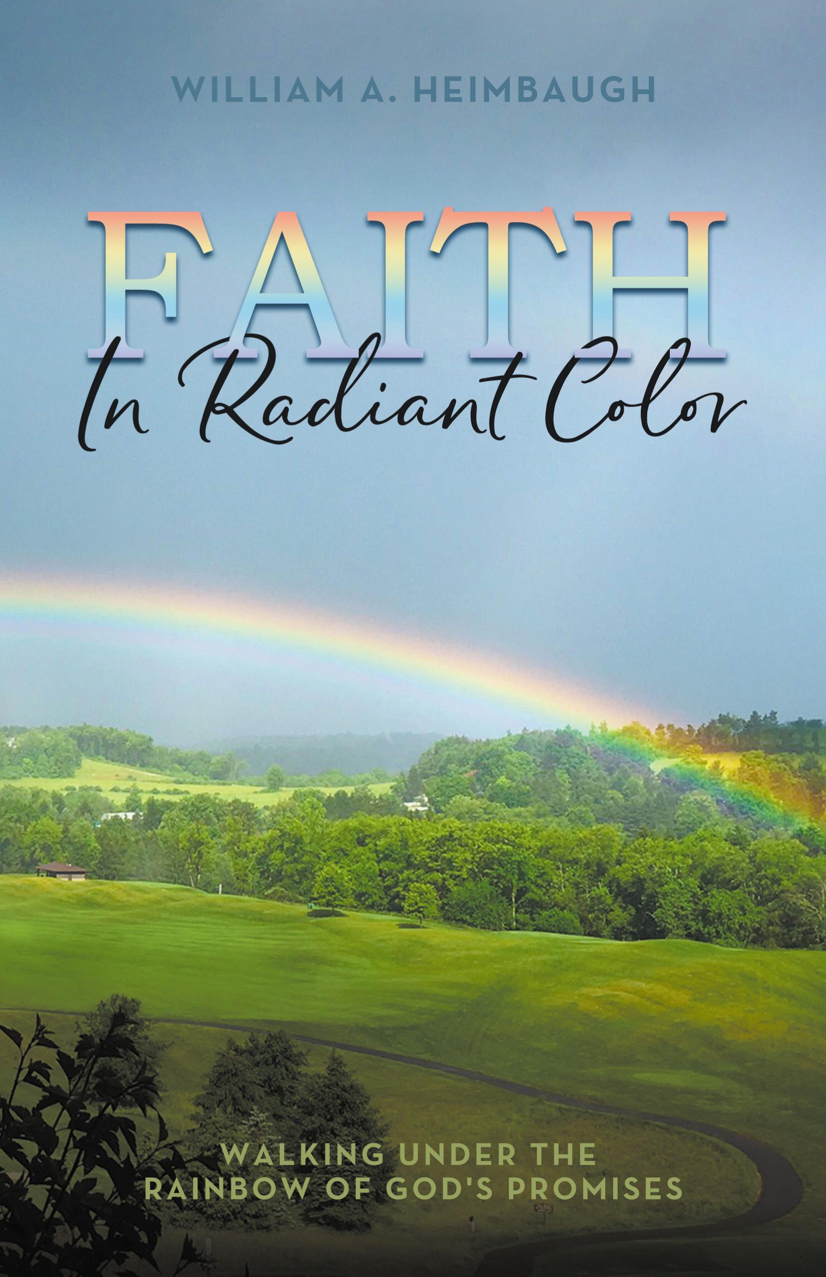 Faith in Radiant Color